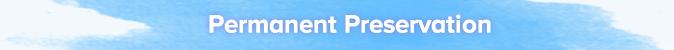 parmanent-preservation